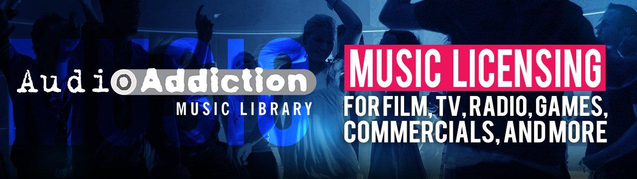 Audio Addiction - Music Library + Music Licensing